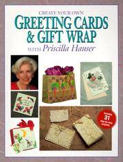 Create Your Own Greeting Cards and Gift Wrap With Priscilla Hauser
