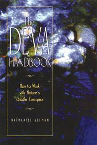 Deva Handbook : How to Work With Nature's Subtle Energies