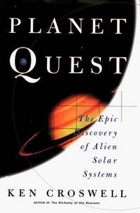 Planet Quest: The Epic Discovery of Alien Solar Systems.