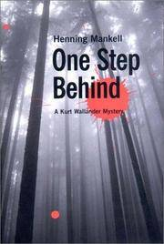 One Step Behind. A Kurt Wallender Mystery