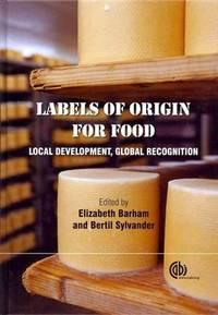 Labels of Origin for Food by  Bertil Sylvander (Editor) Elizabeth Barham (Editor) - Hardcover - First - 2010-01-10 - from Ergodebooks and Biblio.com