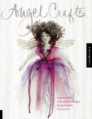 Angel Crafts : Graceful Gifts and Inspired Designs for 47 Projects