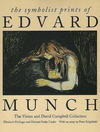 The symbolic prints of Edvard Munch: the Vivian and David Campbell Collection.