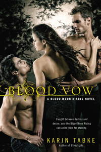 Blood Vow (A Blood Moon Rising Novel)