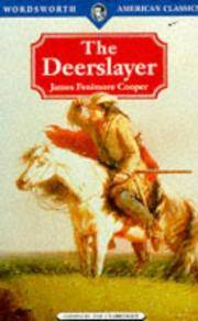 The Deerslayer (Wordsworth Classics) by James Fenimore Cooper - Paperback - from Discover Books (SKU: 3264403267)