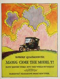 image of Along came the Model T!: How Henry Ford put the world on wheels