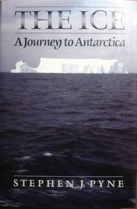 THE ICE; A JOURNEY TO ANTARCTICA