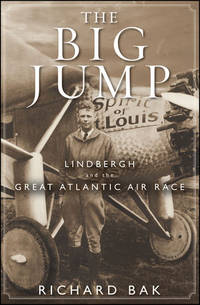 Big Jump,The: Lindbergh and the Great at