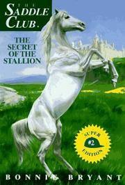 Secret Of the Stallion, The