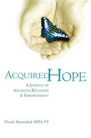 Acquired Hope: A Journey of Advanced Recovery and Empowerment
