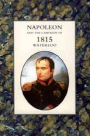 NAPOLEON AND THE CAMPAIGN OF 1815 : WATERLOO