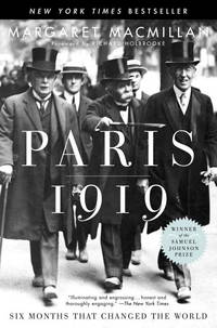image of Paris 1919: Six Months That Changed the World (RANDOM HOUSE)