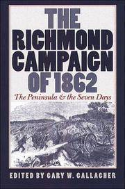 The Richmond Campaign of 1862: The Peninsula % the Seven Days