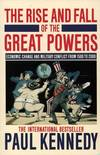 image of The Rise and Fall of the Great Powers: Economic Change and Military Conflict from 1500 to 2000