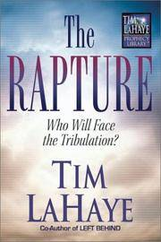 The Rapture, Who Will Face the Tribulation ?