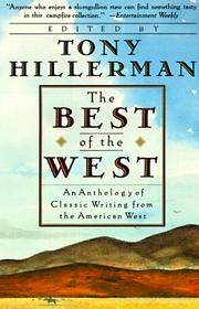 image of THE BEST OF THE WEST : An Anthology of Classic Writing from the American West