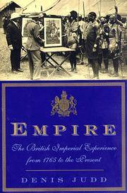 Empire: The British Imperial Experience From 1765 To The Present.