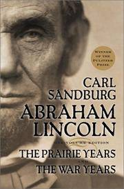 image of Abraham Lincoln : The Prairie Years and the War Years