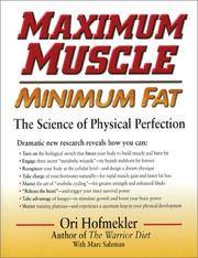 Maximum Muscle Minimum Fat: The Science of Physical Perfection
