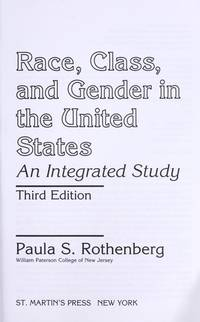 Race, Class, and Gender in the United States Older Edition