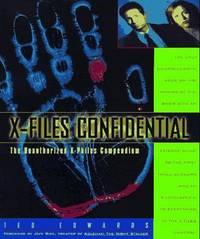 X-Files Confidential: The Unauthorized X-Philes Compendium