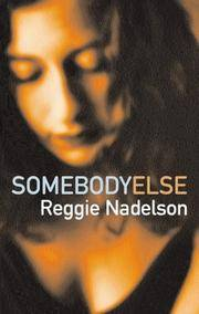 Somebody Else by  Reggie Nadelson - Paperback - 2004 - from Nerman's Books and Collectibles (SKU: 2TP1286)