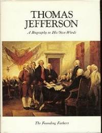 image of Thomas Jefferson: A biography in his own words (The Founding Fathers)