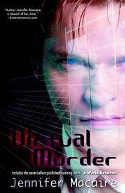 Virtual Murder by  Jennifer Macaire - Paperback - 2006 - from MVE Inc. (SKU: Alibris_0016791)