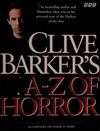 Clive Barker's A-Z of Horror by  Stephen-Compiler Jones - Paperback - First Edition/First Printing - 1997 - from Pat Cramer, Bookseller (SKU: 039787)