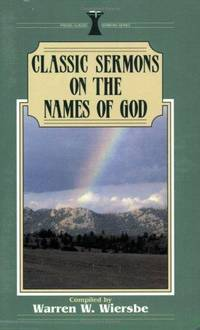 Classic Sermons on the Names of God