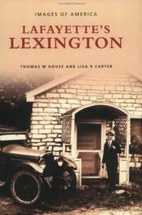 LAFAYETTE'S LEXINGTON