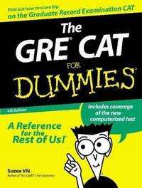 The GRE. Cat for Dummies