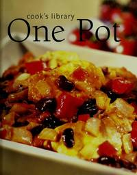 One Pot (Cook's Library) [Hardcover] n/a