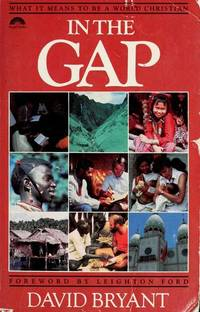 IN THE GAP  What it means to be a world Christian