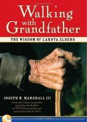 Walking with Grandfather: The Wisdom of Lakota Elders (Book + CD)