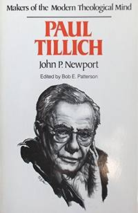 Paul Tillich (Makers of the modern theological mind)