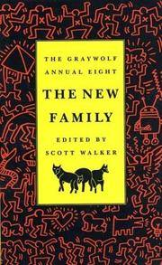 The Graywolf Annual Eight: The New Family