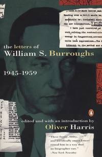 The Letters Of William S Burroughs, Vol 1