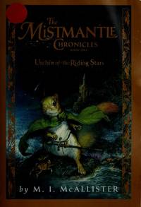 The Mistmantle Chronicles - Urchin of the Riding Stars