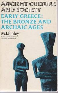Early Greece: the Bronze & Archaic Ages