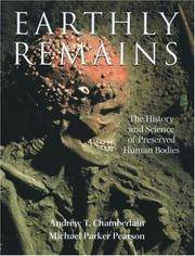 Earthly remains: The History and Science of Preserved