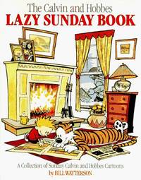 Calvin and Hobbes Lazy Sunday Book, The: A Collection of Sunday Calvin and Hobbes Cartoons