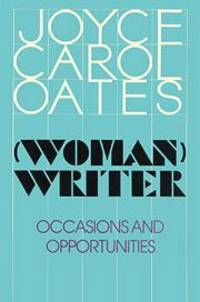 Woman Writer: Occasions and Opportunities