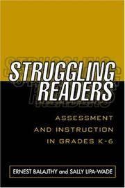 Struggling Readers: Assessment and Instruction in Grades K-6