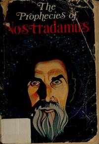 The Prophecies of Nostradamus (English and French Edition)