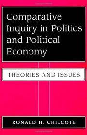 Comparative Inquiry In Politics And Political Economy: Theories And Issues