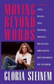 image of Moving Beyond Words: Age, Rage, Sex, Power, Money, Muscles: Breaking the Boundries of Gender