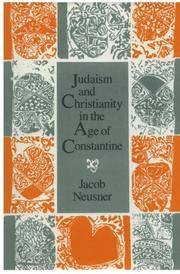 Judaism and Christianity in the Age of Constantine : History, Messiah, Israel, and the initial...