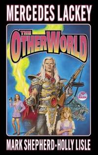 The Otherworld (contains: Wheels of Fire & When the Bough Breaks)