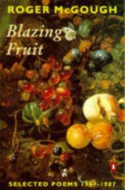 BLAZING FRUIT Selected Poems 1967-1987